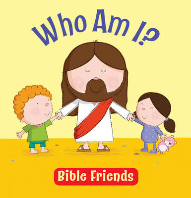 Who am I? Bible Friends by Karen Williamson