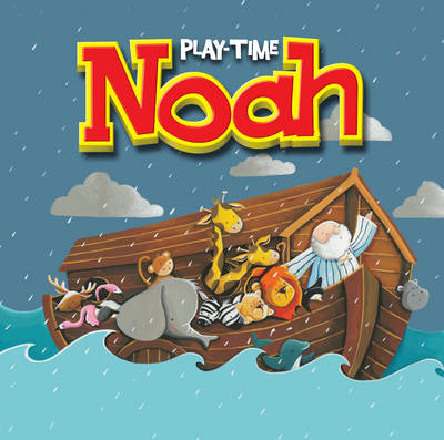 Playtime Noah by Karen Williamson