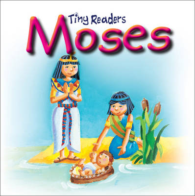 Moses Tiny Readers by Sally Lloyd-Jones, Juliet David