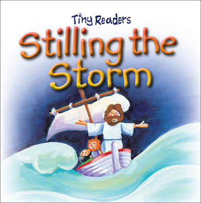 Stilling the Storm Tiny Readers by Sally Lloyd-Jones, Juliet David