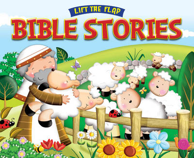 Lift the Flap Bible Stories by Juliet David