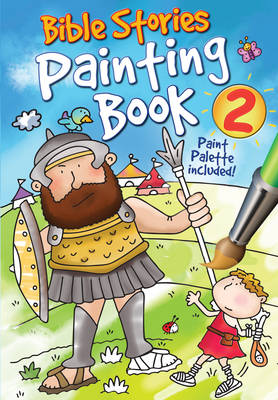 Bible Stories Painting Book 2 by Juliet David