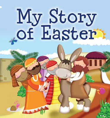 My Story of Easter by Karen Williamson