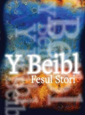 Y Beibl Fesul Stori by Rhona Davies