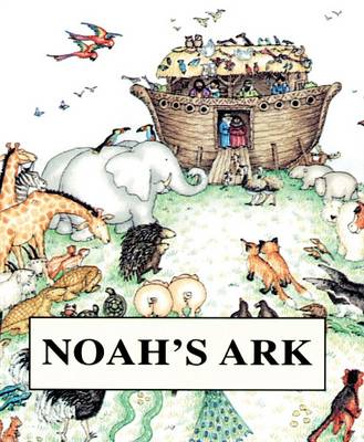 Noah's Ark by Tim Wood, Jenny Wood