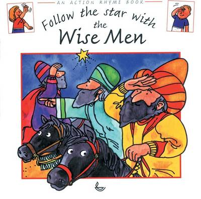 Follow the Star with the Wise Men by Stephanie Jeffs