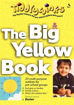 The Big Yellow Book by Annette Oliver, Pam Priestly, Susie Matheson