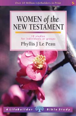 Women of the New Testament by P. J. le Peau