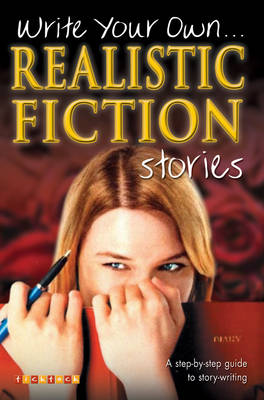 Write Your Own Realistic Fiction Stories by