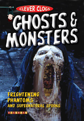 Clever Clogs: Ghosts & Monsters by