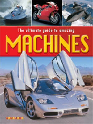 The Ultimate Book of Machines by