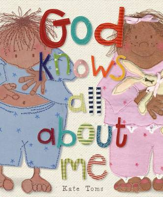God Knows All About Me by Kate Toms, Claire Page