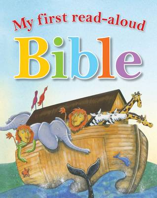 My First Read Aloud Bible by Mary Batchelor