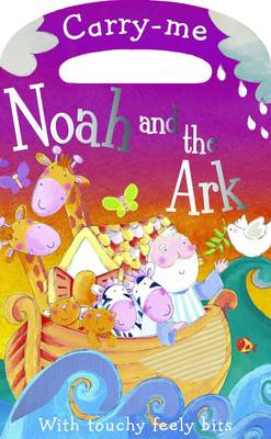 Carry-Me Noah and the Ark by Claire Page