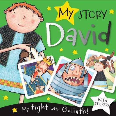 My Story David (Includes Stickers) My Fight withGgoliath by Fiona Boon, Nadine Wickenden