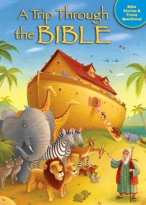A Trip Through the Bible by Tracy Harrast