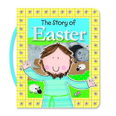 The Story of Easter by Fiona Boon, Lara Ede