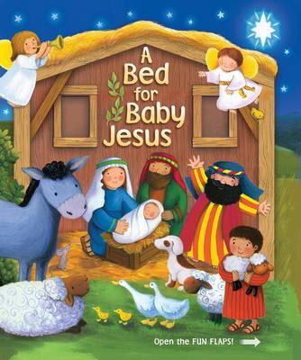 A Bed for Baby Jesus by Estelle Corke, Lori C. Froeb