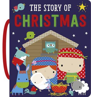 The Story of Christmas by Hayley Down, Fiona Boon, Dawn Machell