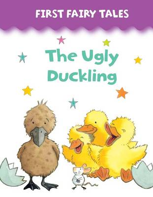 First Fairy Tales: The Ugly Duckling by Jan Lewis