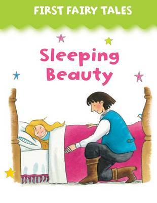 First Fairy Tales: Sleeping Beauty by Jan Lewis