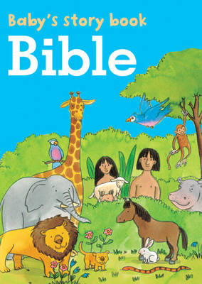 Baby's Story Book Bible by Jan Lewis