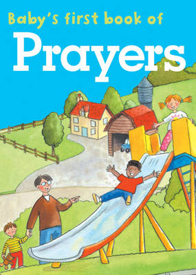 Baby's First Book of Prayers by Jan Lewis