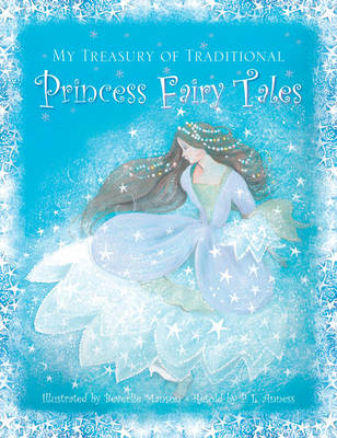 My Treasury of Traditional Princess Fairy Tales by Beverlie Manson