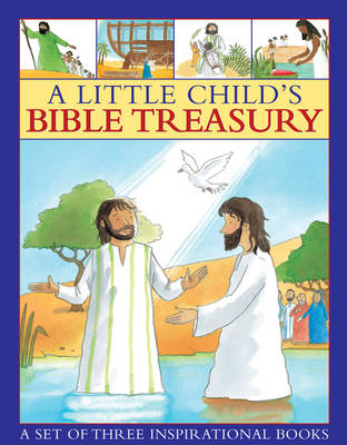 A little child's Bible treasury A Set of Three Inspirational Books by Armadillo