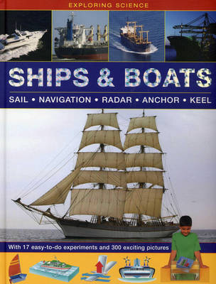 Ships & Boats Sail * Navigation * Radar * Anchor * Keel by Chris Oxlade