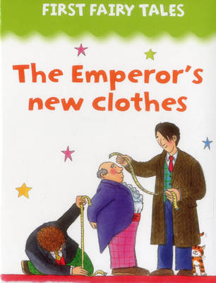 First Fairy Tales The Emperor's New Clothes by Jan Lewis