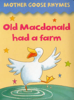 Mother Goose Rhymes Old MacDonald Had a Farm by Jan Lewis