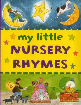 My Little Nursery Rhymes by Jan Lewis