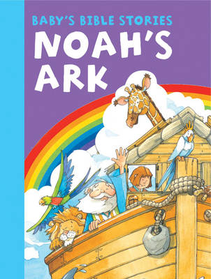 Baby's Bible Stories: Noah's Ark by Peter Rutherford