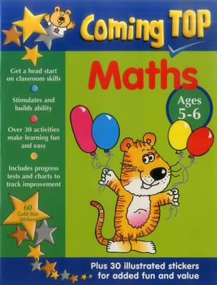 Coming Top: Maths - Ages 5-6 60 Gold Star Stickers - Plus 30 Illustrated Stickers for Added Fun and Value by Jill Jones