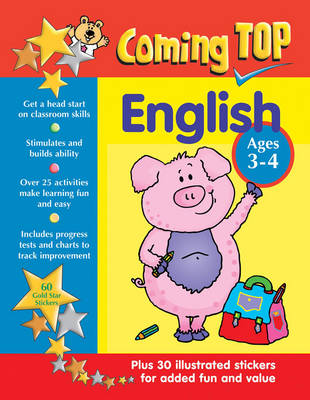 Coming Top: English - Ages 3-4 60 Gold Star Stickers - Plus 30 Illustrated Stickers for Added Fun and Value by Alison Hawes