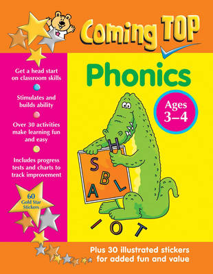 Coming Top: Phonics - Ages 3-4 60 Gold Star Stickers - Plus 30 Illustrated Stickers for Added Fun and Value by Louisa Somerville