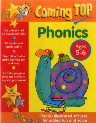 Coming Top: Phonics - Ages 5-6 60 Gold Star Stickers - Plus 30 Illustrated Stickers for Added Fun and Value by Louisa Somerville, Smith David