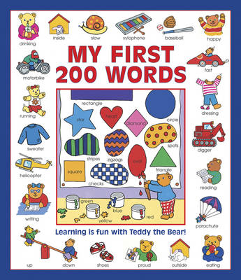 My First 200 Words Learning is Fun with Teddy the Bear! by Nicola Baxter, Susie Lacome