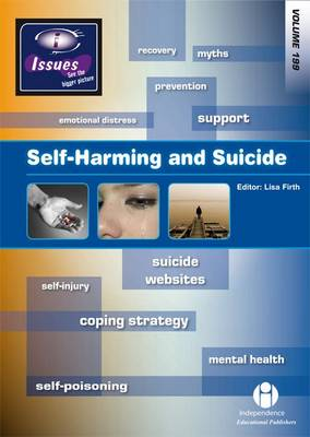 Self-harming and Suicide by Lisa Firth