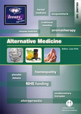 Alternative Medicine by Lisa Firth
