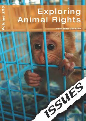 Exploring Animal Rights by Cara Acred