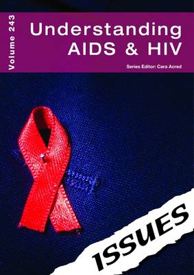 Understanding AIDS & HIV by Cara Acred