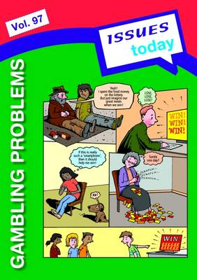 Gambling Problems Issues Today Series by Cara Acred