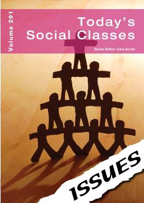 Today's Social Classes by Cara Acred