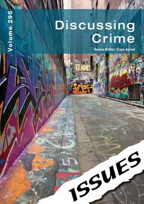 Discussing Crime Issues Series by Cara Acred
