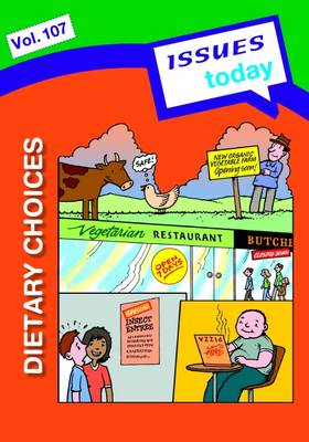 Dietary Choices Issues Today Series by Cara Acred