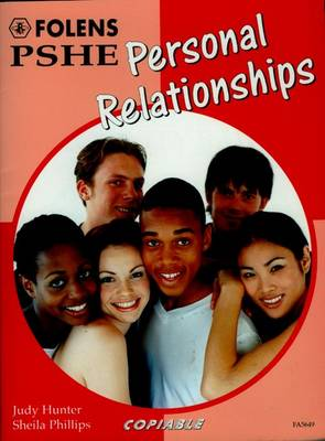PSHE Activity Banks: Personal Relationships (11-16) by Brian Wakeman, Judy Hunter, Sheila Phillips