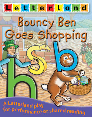 Bouncy Ben Goes Shopping by Domenica Maxted, Susi Martin Taylor