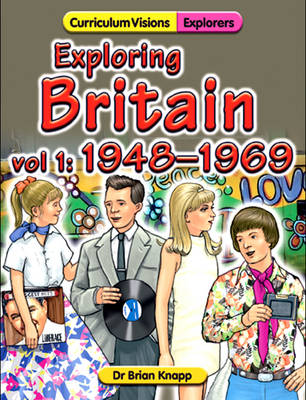 Exploring Britain 1948-1969 by Brian Knapp